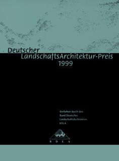 Deutscher Landschaftsarchitekturpreis 1999